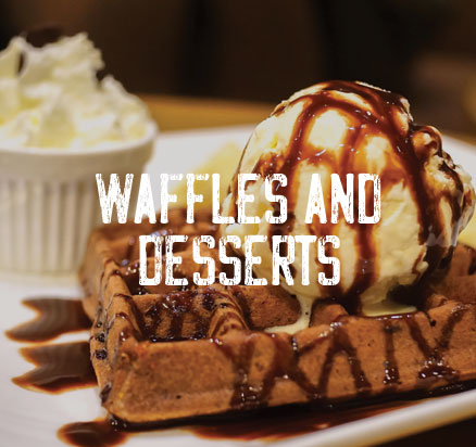 Waffles and Desserts